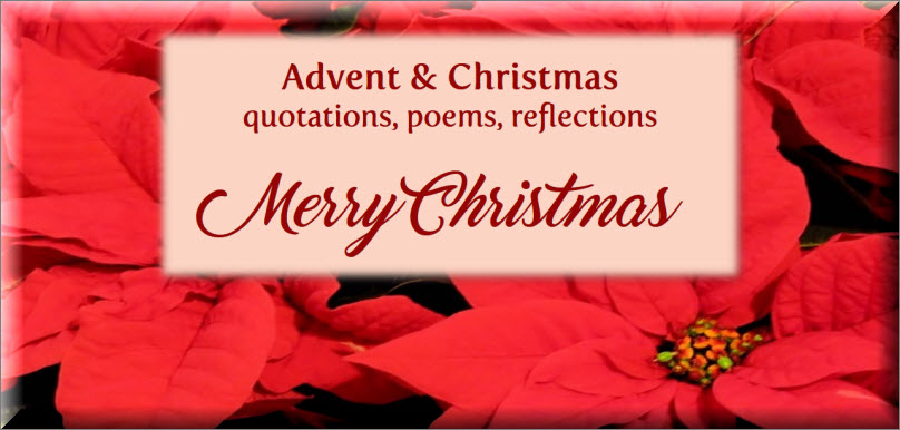 Advent and Christmas inspiration, quotations, prayers, poems and
