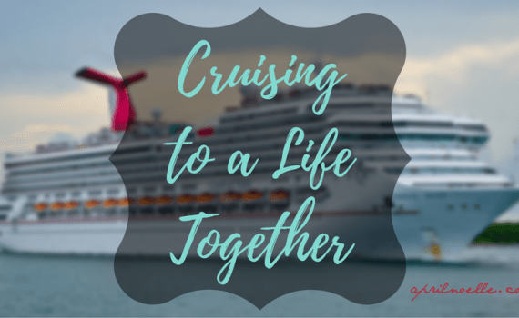 Cruising to a Life Together   #FTSF   AprilNoelle.com