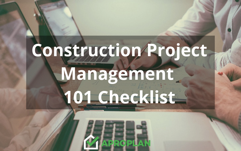 Construction Project Management 101 Checklist - APROPLAN
