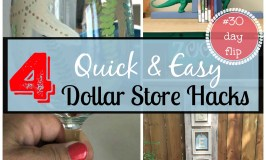 July #30dayflip Round Up – Dollar Store Flip