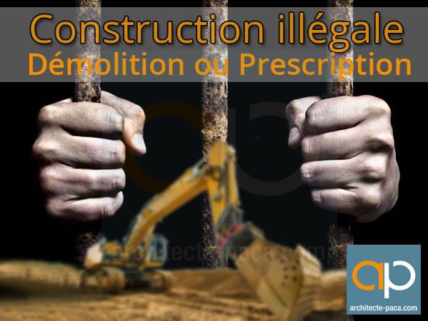 Construction sans permis d molition ou prescription for Permis de construire pergola