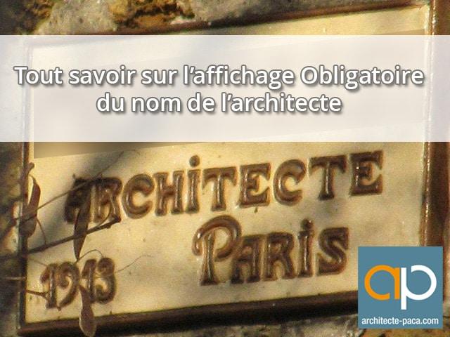 L 39 affichage obligatoire du nom de l 39 architecte sur une fa ade for Architecte nom