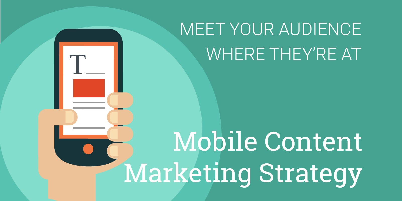 5 best practices for a mobile content marketing strategy