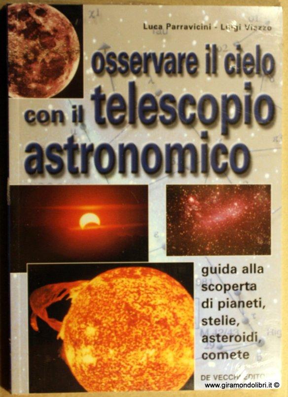 Osservare il cielo con il telescopio astronomico