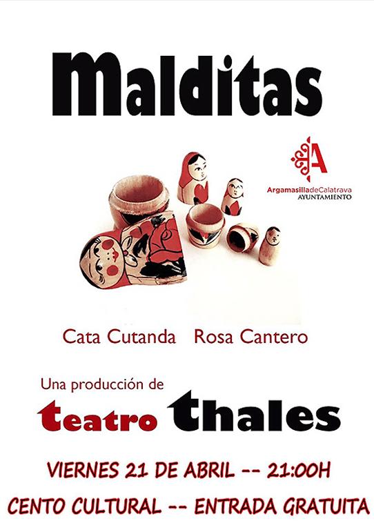 Teatro Thales representa este viernes 'Malditas' en el Centro Cultural