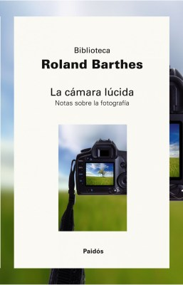 Roland Barthes-La camara lucida