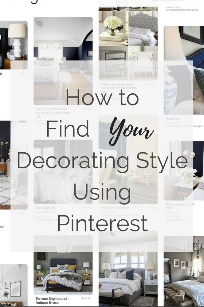 How to Find Your Decorating Style Using Pinterest
