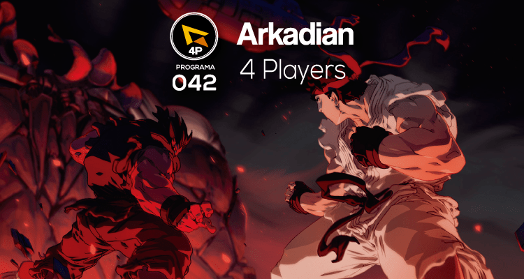 Arkadian 4 Players | Programa 042