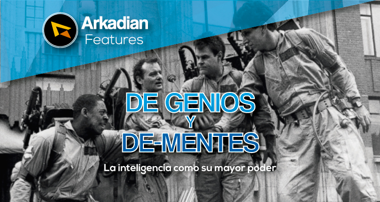 Features | De Genios y De-Mentes