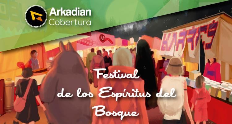 Cobertura | Festival de los Espíritus del Bosque