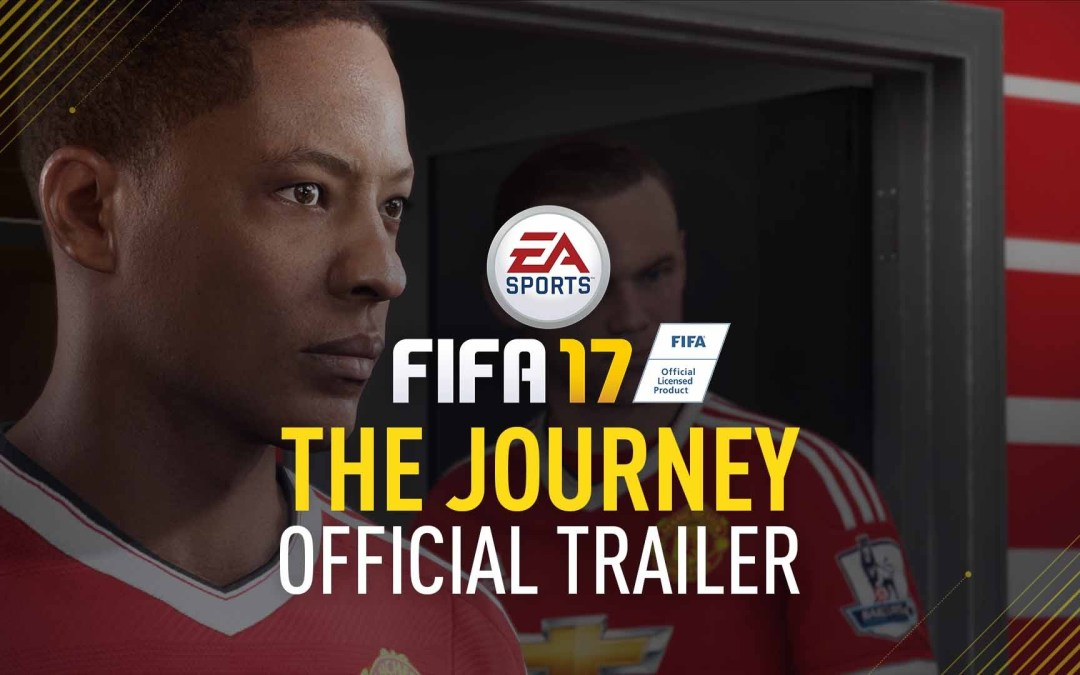 "E3 2016 | EA presenta ""The Journey"" nuevo modo para FIFA 17"