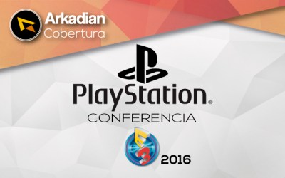 Cobertura | Todo lo que presentó PlayStation en su conferencia de E3 2016
