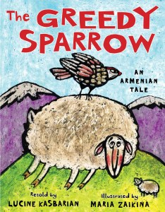 Greedy Sparrow Cover 234x300 'Greedy Sparrow: An Armenian Tale' Conveys Lessons for All Ages