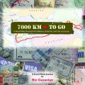 The cover of &#039;7,000 KM to Go&#039;