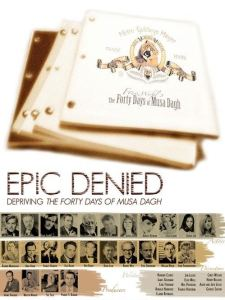 Epic Denied 225x300 New Documentary on The Forty Days of Musa Dagh and Hollywood