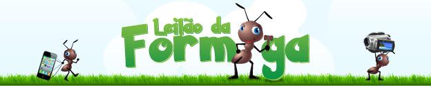 Promoção Exclusiva Leilão da Formiga –  Produtos Com Até 99% de Economia