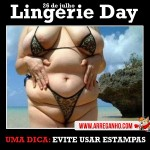 26 de Julho – Lingerie Day 2012