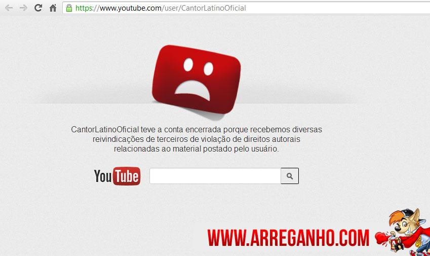 Youtube Suspende Conta de Latino por Violação de Direitos Autorais