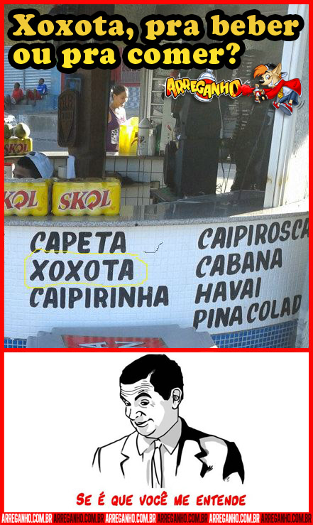 Xoxota, pra Beber ou pra Comer?