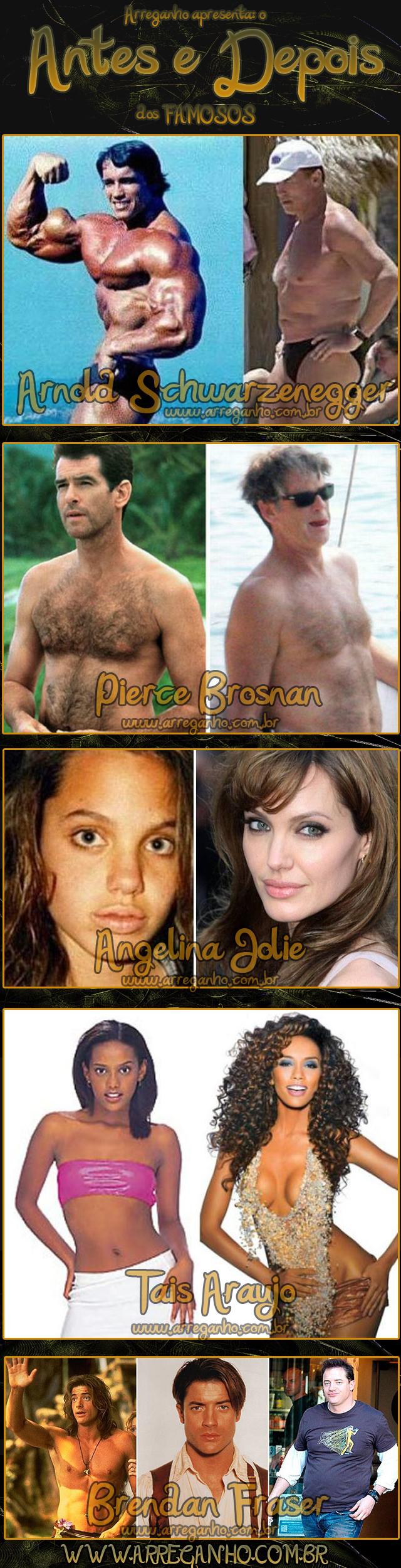 Antes e Depois de Alguns Famosos