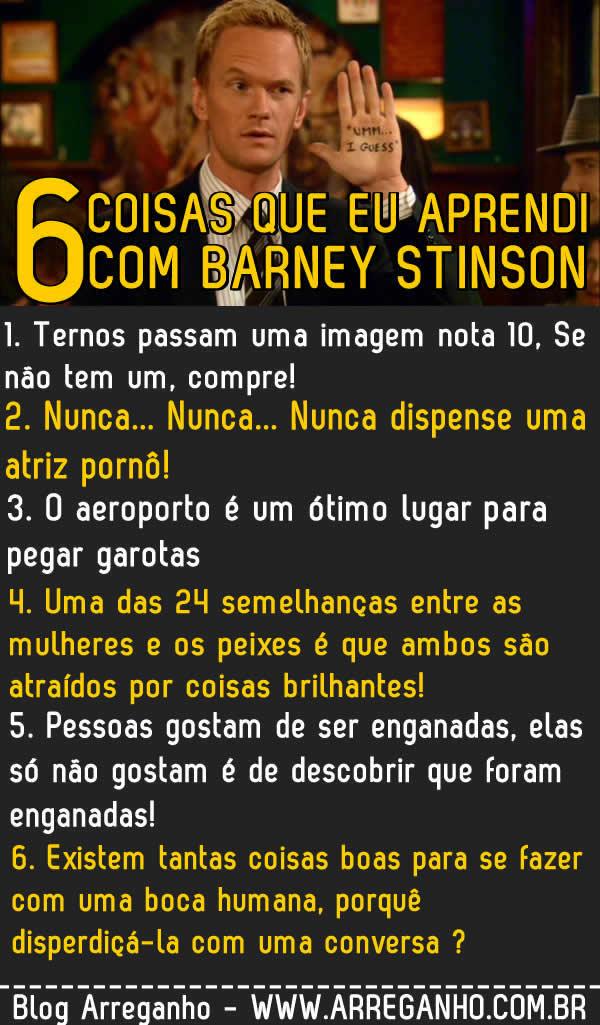 6 coisas que eu aprendi com Barney Stinson!
