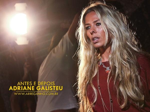 Antes e depois – Adriane Galisteu
