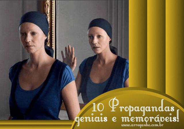 10 Propagandas Geniais e Memoráveis