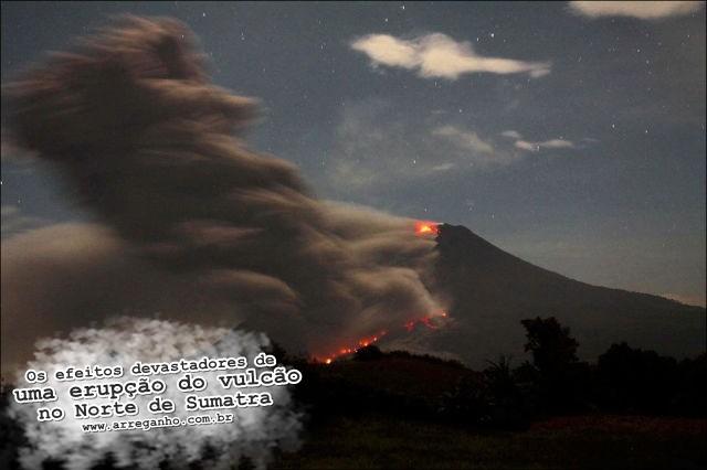 Os efeitos devastadores de uma erupção do vulcão no Norte de Sumatra