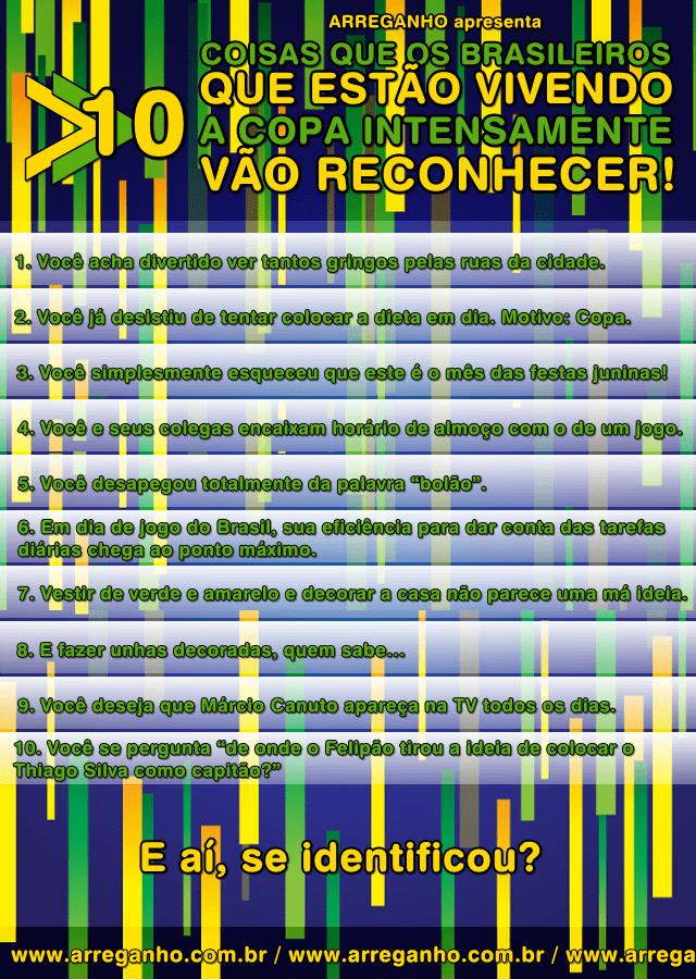 10 Coisas que os brasileiros que estão vivendo a Copa intensamente vão reconhecer!