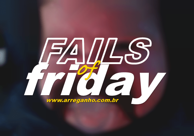 Fails of Friday #73