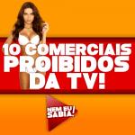 os 10 Comerciais proibidos da TV! [PT 2]