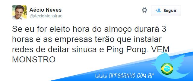 10 promessas feitas por Aécio Monstrão que fariam do Brasil um lugar melhor!