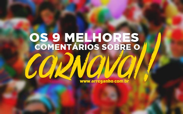 Os 9 melhores comentários sobre o Carnaval 2015