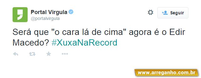 Os 10 melhores comentários sobre a Xuxa na Record (parte 2)