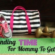 Finding Time for Mom to Get Fit
