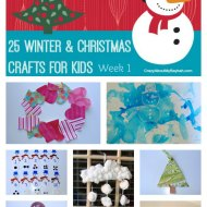25 Winter and Christmas Crafts for Kids | Week 1