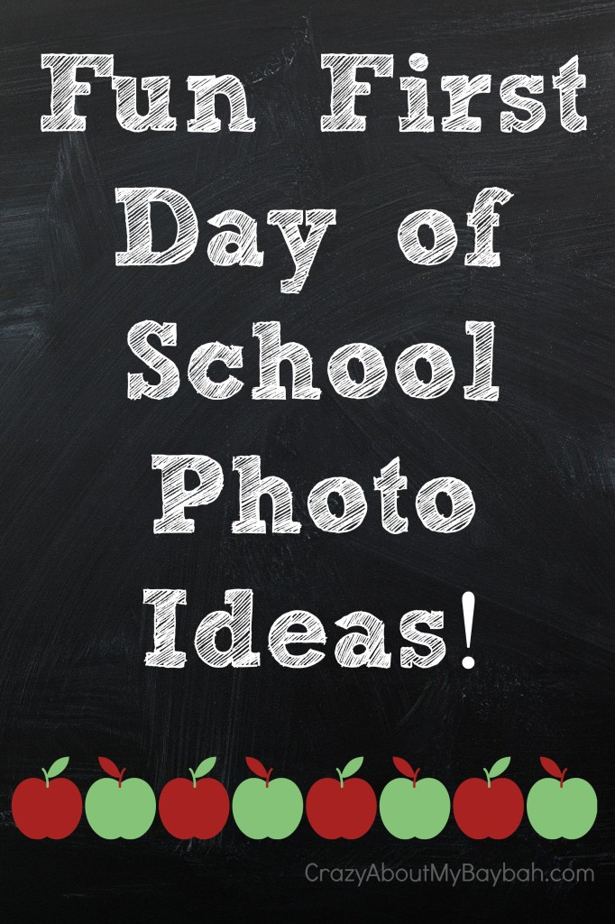 Fun First Day of School Photo Ideas