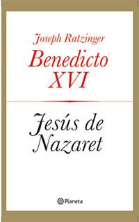 "Libro ""Jesús de Nazareth"" - Benedicto XVI"