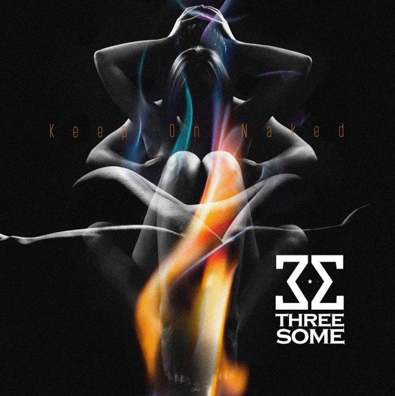 Threesome_Keep On Naked