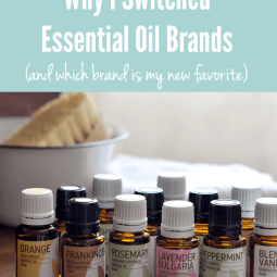 Why I Switched Essential Oil Brands