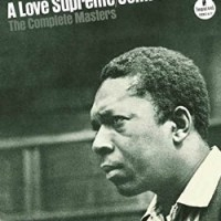 John Coltrane: <em>A Love Supreme</em> (And Then Some)