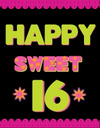 Make a Sweet 16 Party poster   Birthday Party Poster Ideas