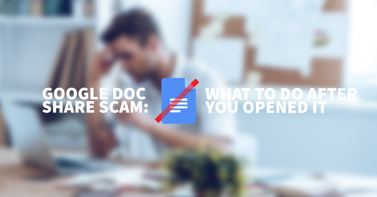 What to do After You Opened the Google Doc Scam Email - docshare