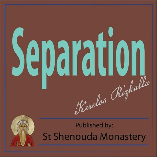 Separation - Asaph Tunes Christian Orthodox Music Store
