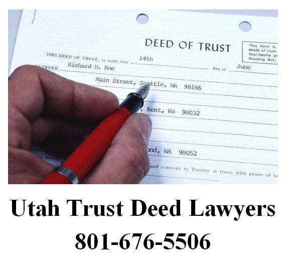Trust Deeds Lawyer - Call Now 801-676-5506 - Ascent Law - deed of trust form