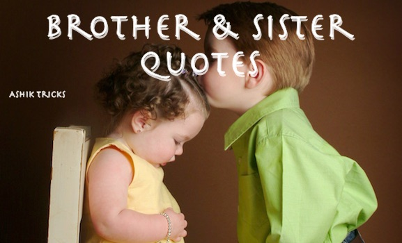 Wasting Time Quotes Wallpaper 50 Cute Brother And Sister Relationship Quotes Ashik Tricks