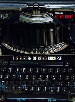 The Burden of Being Burmese by Ko Ko Thett