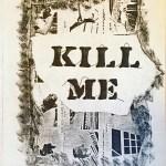 """""""Kill Me"""" Paul Robinson"""