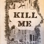 Kill Me, art book (zine) by Paul Robinson of the Diodes, 1978