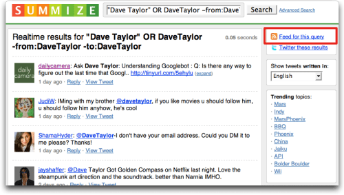 Summize lets you search the Twitterstream and find who twitters about you